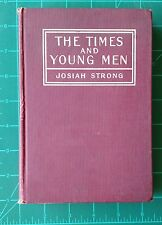 The Times and Young Men Josiah Strong 1901 Baker & Taylor Hardcover