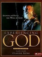 Experiencing God : Knowing and Doing the Will of God : Leader Guide, Paperbac...