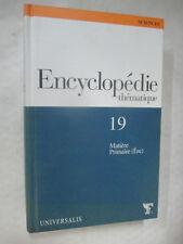 """Encyclopédie Thématique Volume 19 """"Matière Primaire (ère)"""" / Universalis Figaro"""