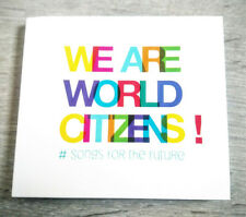Songs for the future - We Are World Citizens - CD NEUF sous blister