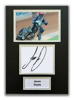 JASON DOYLE HAND SIGNED A4 MOUNTED PHOTO DISPLAY - SPEEDWAY AUTOGRAPH 1.