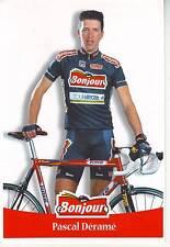 CYCLISME carte cycliste PASCAL DERAME équipe  BONJOUR.2000