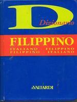 Filippino. Italiano-filippino. Filippino-italiano - Libro nuovo in offerta !