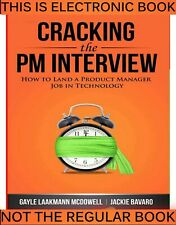 Cracking the PM Interview How to Land a Product Manager Job in Technology,E-BððK