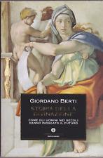 """Giordano Berti. Storia della divinazione. 1°ediz. """"Oscar Storia"""" Mondadori, 2005"""