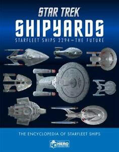 Star Trek Shipyards Star Trek Starships: 2294 to the Future The Encyclopedia of