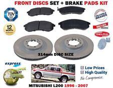 FOR MITSUBISHI L200 2.5DT 3.0 1996-2007 FRONT 314mm BRAKE DISCS SET + PADS KIT