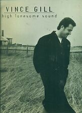 "VINCE GILL ""HIGH LONESOME SOUND"" PIANO/VOCAL/GUITAR MUSIC BOOK RARE OUT OF PRINT"