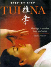 Step-by-Step Tui Na: Massage to Awaken Body and Mind-ExLibrary