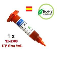 UV Cola LOCA Pegar Pantallas samsung iphone Glue Rayos UV 5ml TP-2500