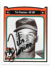 TITO FRANCONA 1991 CROWN AUTOGRAPHED SIGNED # 143 ORIOLES DECEASED