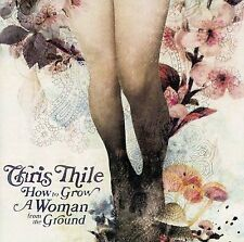 How to Grow a Woman from the Ground by Chris Thile CD 06 Sugar Hill Nickel Creek