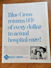 1961 Blue Cross Blue Shield Insurance Ad  Returns 93 Cents of Every Dollar