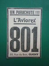 7/1936 PUB PARACHUTE AVIOREX 801 SAUVETAGE PILOTE CLICHY ORIGINAL AD