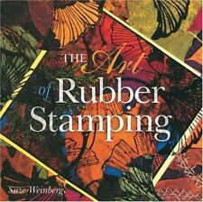 The Art of Rubber Stamping by Suze Weinberg (2001, Paperback) NEW