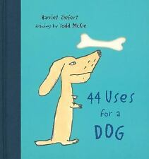 44 Uses for a Dog by Ziefert, Harriet , Hardcover