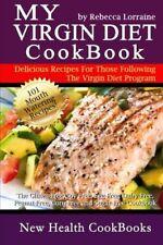 My Virgin Diet CookBook:: The Gluten-Free, Soy-Free, Egg-Free, Dairy-Free, Peanu