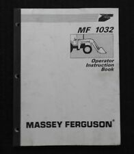 MASSEY-FERGUSON 240 253 362 4225 TRACTOR MF 1032 LOADER OPERATORS MANUAL