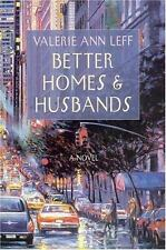 NEW - Better Homes and Husbands by Leff, Valerie Ann