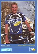 CYCLISME carte cycliste LUDOVIC CAPELLE équipe AG2R signée