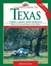Camper's Guide to Texas Parks, Lakes, and Forests: Where to Go and How to Get