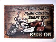 MOTORCYCLE NUMB CROTCH RIDE ON -  METAL TIN SIGNS vintage pub bike bsa