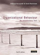 Organizational Behaviour: An Introductory Text by Huczynski, Andrzej, Buchanan,