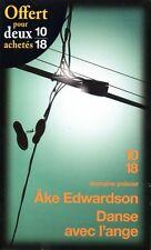 AKE EDWARDSON / DANSE AVEC L'ANGE / 10/18 DOMAINE POLICIER TTBE