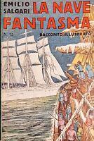 I racconti di avventure di E. Salgari - La Nave Fantasma - ed. 1936