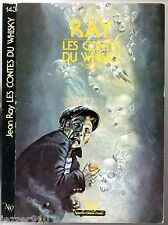 NEO n°143 # JEAN RAY # LES CONTES DU WHISKY # 1985 SF-FANTASTIQUE