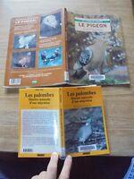 Alain Jean LES PALOMBES Histoire d'une Migration / LE PIGEON J.C Périquet Races