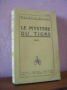 Maurice MAGRE : le mystère du tigre  Editions Albin Michel 1927