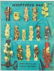 Sculptured Wax Candles Decorated With Sculptured Wax Flowers 1966