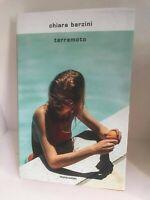 Terremoto di Chiara Barzini - Libro come nuovo, Mondadori