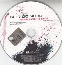 FABRIZIO MORO Parole rumoro e giorni CD singolo PROMO RARO Mint
