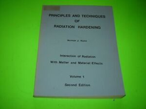Principles and Techniques of Radiation Hardening, Volume 1 by Norman J. Rudie