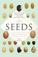 The Triumph of Seeds: How Grains, Nuts, Kernels, Pulses, and Pips Conquered the
