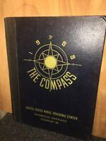1955 THE COMPASS UNITED STATES NAVAL TRAINING CENTER Bainbridge MD • HC Book