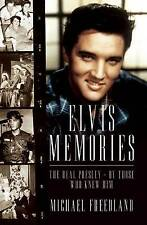 Elvis Memories: The Real Presley - By Those Who Knew Him-ExLibrary