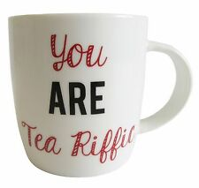You Are Tea Riffic Coffee Mug - Funny Large White Ceramic Drinks Cup