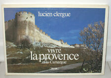 SIGNED Lucien Clergue Vivre la Provence et la Camargue Slipcase HC DJ