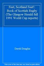 Feet, Scotland Feet!: Book of Scottish Rugby (The Glasgow Herald full 1991 Wo.