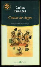 CANTAR DE CIEGOS - CARLOS FUENTES