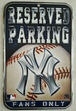 NEW YORK YANKEES FANS ONLY RESERVED PARKING SIGN BAR BASEMENT MAN CAVE JUDGE