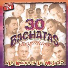 Various Artists-30 Bachatas Pegaditas Lo Nuevo Y Lo Mejo CD NEW