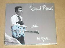 CD / RENAUD BERNAL / ENTRE TES LIGNES / NEUF SOUS CELLO
