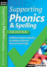 Supporting Phonics and Spelling: For Ages 8-9 (Supporting Phonics and Spelling),