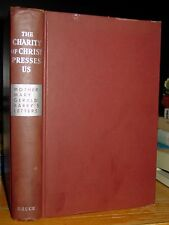 The Charity of Christ Presses Us: Letters to Her Community By Mother Mary Barry