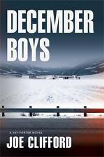 December Boys (The Jay Porter Series) by Clifford, Joe