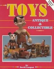 Toys: Antique and Collectible